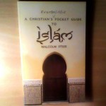 "Front cover of ""A Christian's Evangelistic pocket guide to Islam"" - Photo of an Islamic Middle-eastern style doorway"