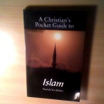 "Front cover of ""A Christian's pocket guide to Islam"" - silhouette photo of a mosque's minaret"