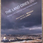 Cover of The Land Cries out - edited by Salim J. Munayer and Lisa Loden